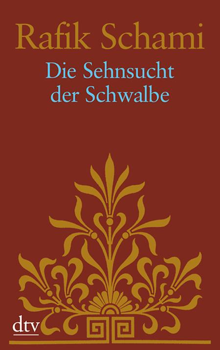 Ser Sehnsucht der Schwalbe - romanzo di Rafik Schami