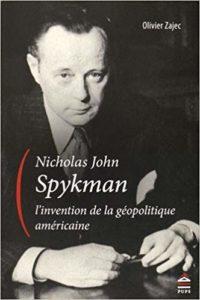 Proposta di traduzione Nicholas J. Spykman, l'invention de la géopolitique américaine – Olivier Zajec.  (parte II)