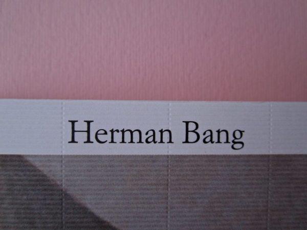 Fuga dalla realtà. Il tema della nostalgia in Herman Bang
