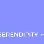 The Serendipity Periodical - maggio 2020, nuove consapevolezze