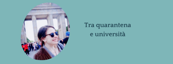 Intervista a Beatrice – Come è stato vivere quarantena e università?