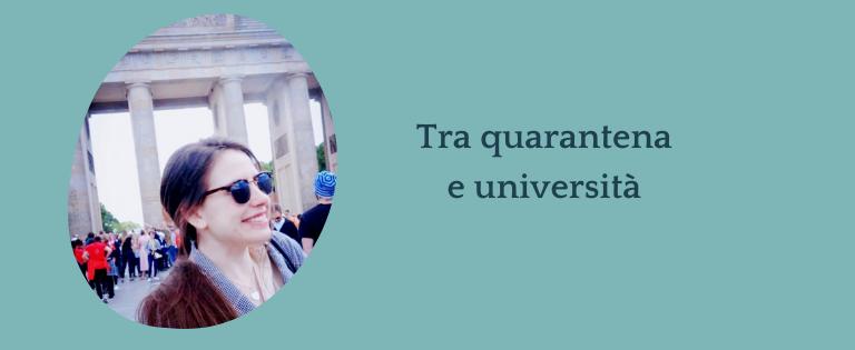 Intervista a Beatrice - Come è stato vivere tra quarantena e l'università?