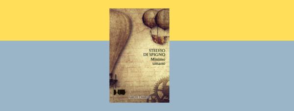 "Intervista d'autore-Stelvio di Spigno e ""Minimo Umano"""