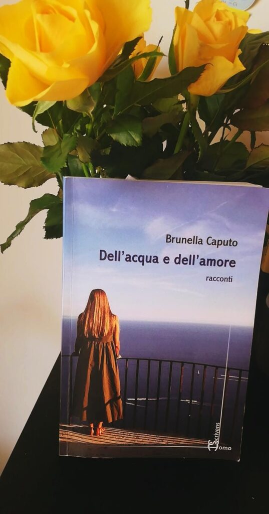 Dell'acqua e dell'amore - Brunella Caputo. Homo Scrivens Edizioni