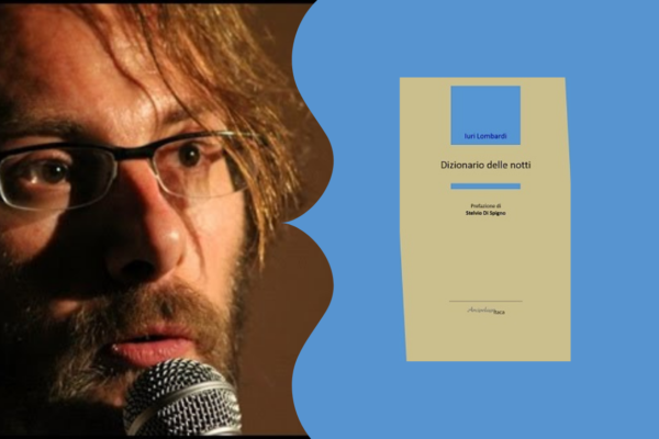 Dizionario delle notti-Intervista a Iuri Lombardi