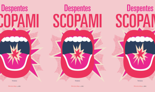 Scopami di Virgine Despentes