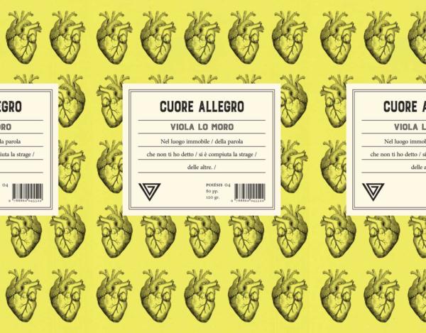 """""""Cuore Allegro"""" di Viola Lo Moro, edito Giulio Perrone Editore – recensione"""