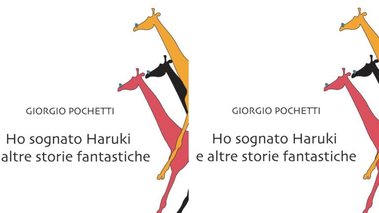 """""""Ho sognato Haruki e altre storie fantastiche"""" di Giorgio Pochetti, Robin Edizioni - recensione"""