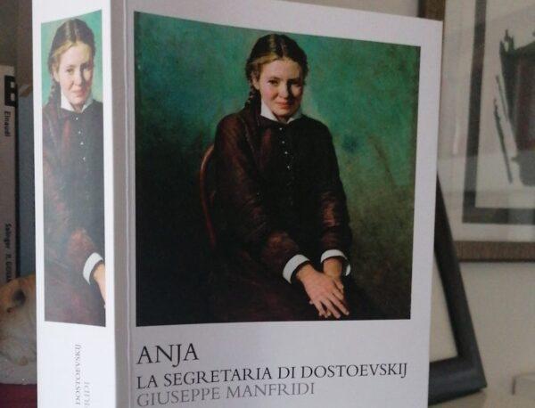 """""""Anja. La segretaria di Dostoevskij"""" di Giuseppe Manfridi, La Lepre Edizioni – recensione"""