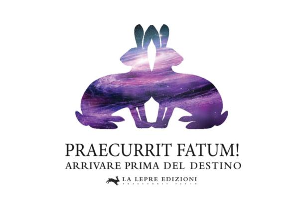 """""""Praecurrit fatum! Arrivare prima del destino"""", La Lepre Edizioni – Recensione"""