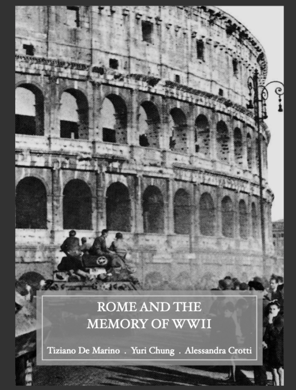 Gli inganni della post-memoria: Rome and the Memory of WWII