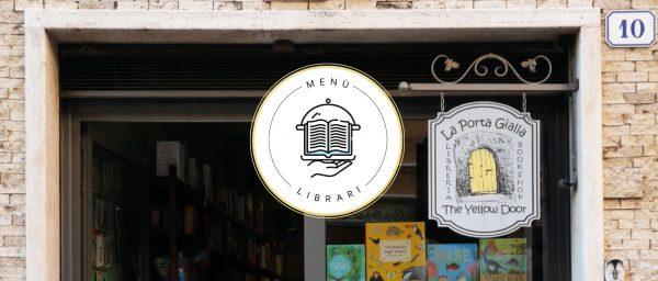 Menù Librari, Libreria La Porta Gialla a Tivoli – Intervista al Libraio Gianpiero Distratis