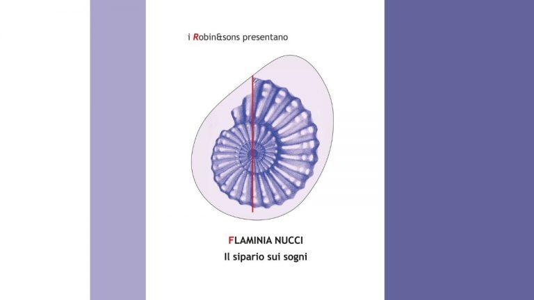 """Il sipario sui sogni"""" di Flaminia Nucci edito Robin – recensione"""