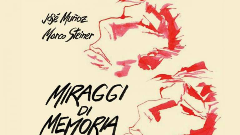 """""""Miraggi di Memoria"""" di Marco Steiner e José Muñoz edito Nuages - recensione"""