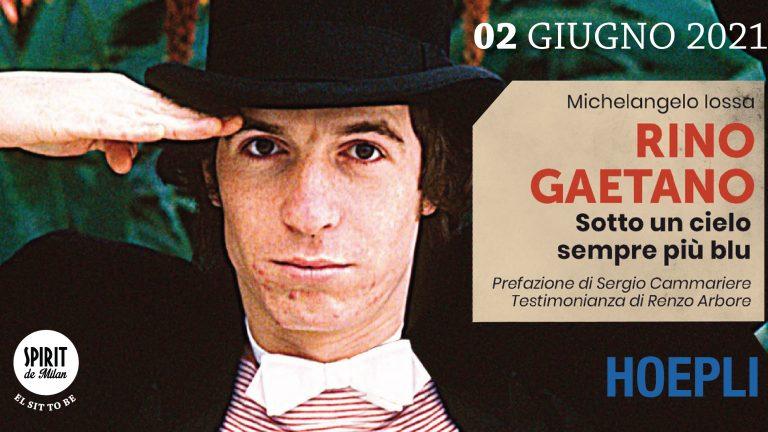 """""""Rino Gaetano. Sotto un cielo sempre più blu"""" recensione"""